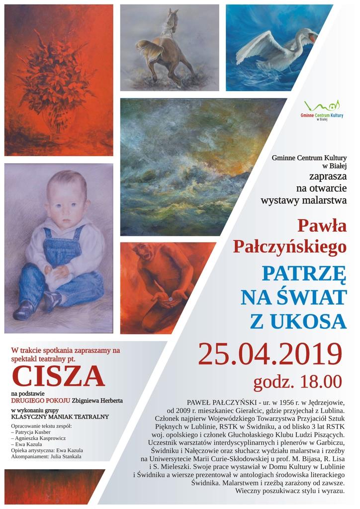 """Plakat promujący wystawę malarstwa Pawła Pałczyńskiego """"Patrzę na świat z ukosa"""""""