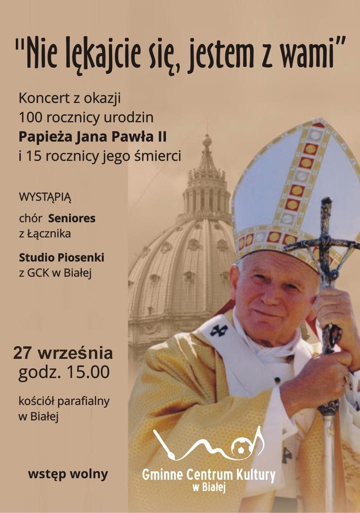 Zdjęcie przedstawia plakat promujący koncert poświęcony Papieżowi