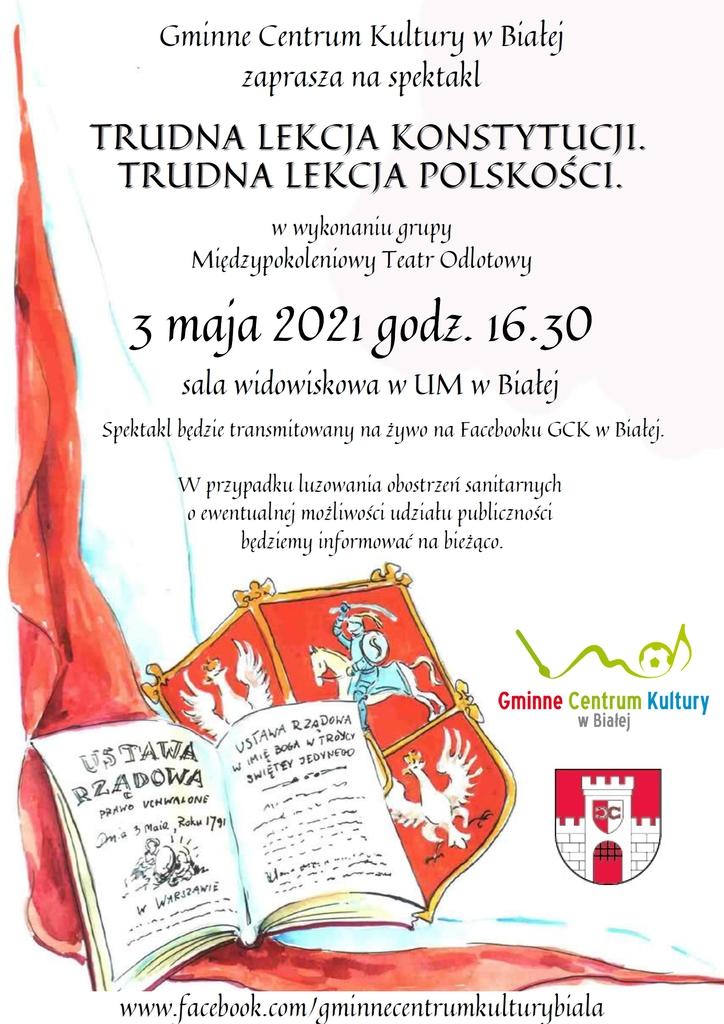 Grafika przedstawia plakat dotyczący organizacji obchodów święta 3 maja. Wydarzenie organizowane przez Gminne Centrum Kultury w formie online, transmitowane na żywo.
