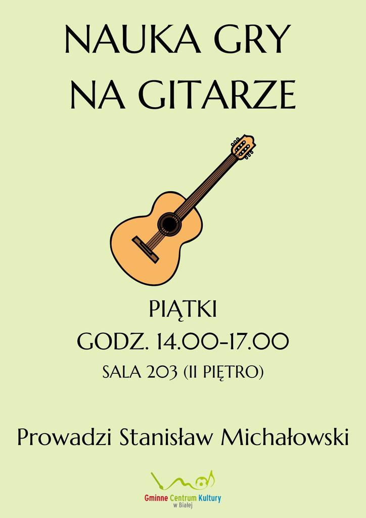 Grafika przedstawia plakat promujący zajęcia gry na gitarze w GCK w Białej.jpeg