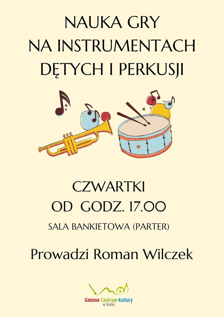 Grafika przedstawia plakat promujący zajęcia nauki gry na instrumentach dętych i perkusji
